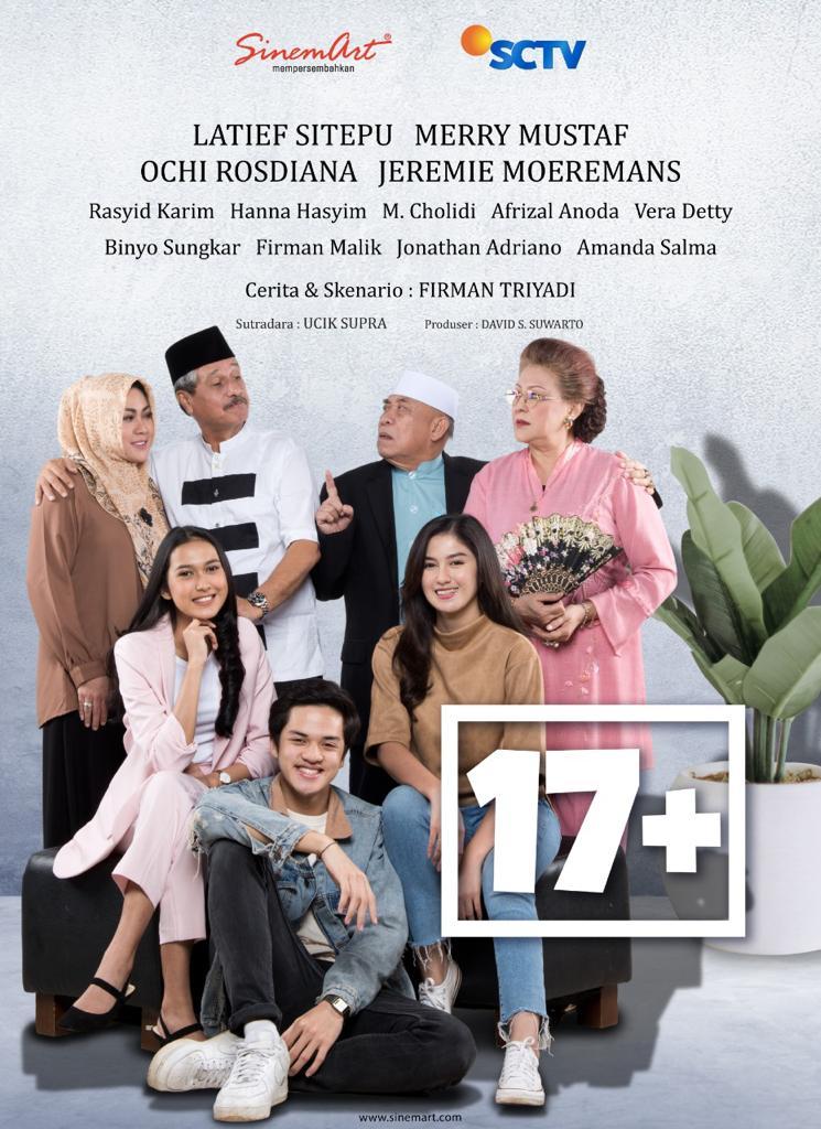 Kesegaran Baru Untuk Pemirsa Setianya, SCTV Hadirkan '17+' Di Jam Tayang Utamanya
